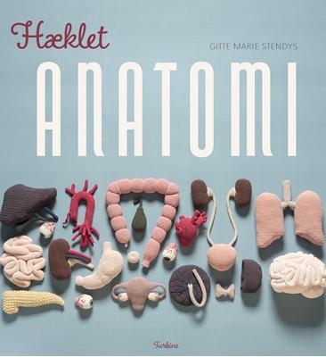 Hæklet anatomi Gitte Marie Stendys 9788740665802