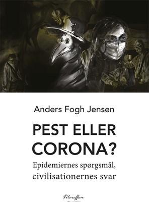 Pest eller corona? Anders Fogh Jensen 9788793928497