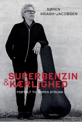 Superbenzin & kærlighed Søren Kragh-Jacobsen 9788770368100