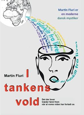 I tankens vold Martin Fluri 9788774665540