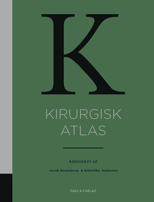 Kirurgisk atlas Jacob Rosenberg, Kristoffer Andresen (red.) 9788793590199