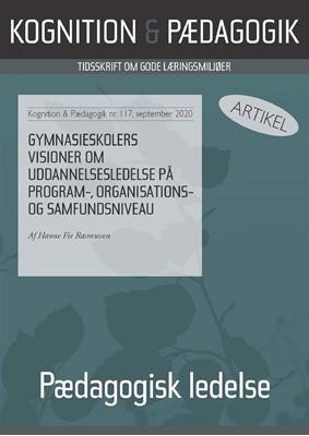Gymnasieskolers visioner om uddannelsesledelse på program-, organisations- og samfundsniveau Hanne Fie Rasmussen 9788771854817