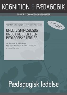 Undervisningsbesøg og de fire stier i den pædagogiske ledelse Anne Gregersen, Henrik  Sønnichsen, Inga Stein Michelsen, Thomas R.S. Albrechtsen 9788771854831
