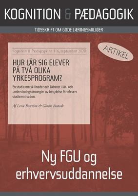 Hur lär sig elever på två olika yrkesprogram? Lena Boström, Göran Bostedt 9788771854787