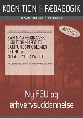 Kan ny amerikansk skoleform løse to samfundsproblemer i ét hug? Noget tyder på det!    Frans Ørsted  Andersen, Karen  Bjerg 9788771854688