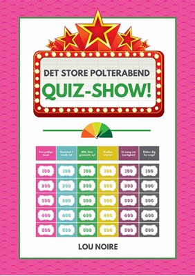 Det store polterabend quiz-show! Lou Noire 9788794080163