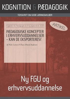 Pædagogiske koncepter i erhvervsuddannelser – kan de eksporteres? Frans Ørsted Andersen, Niels  Larsen 9788771854794