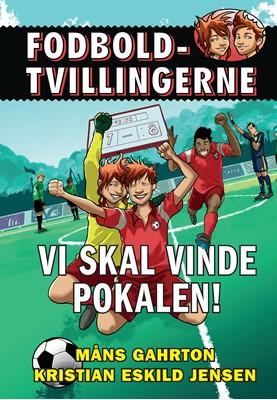 Fodboldtvillingerne: Vi skal vinde pokalen! (5) Måns Gahrton 9788741510361