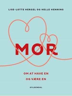MOR Helle Henning, Lise-Lotte Hergel 9788702286380