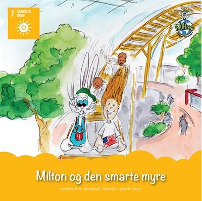Milton og den smarte myre M.  D. Stromfeldt 9783965410398