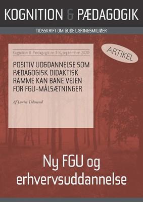 Positiv Ud&Dannelse som pædagogisk didaktisk ramme kan bane vejen for FGU målsætninger Louise  Tidmand 9788771854718