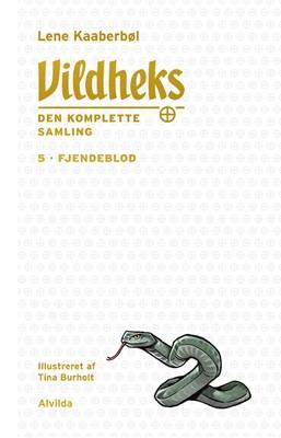 Vildheks 5: Fjendeblod (illustreret) Lene Kaaberbøl 9788741514154
