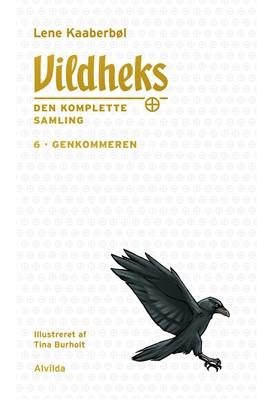 Vildheks 6: Genkommeren (illustreret) Lene Kaaberbøl 9788741514161
