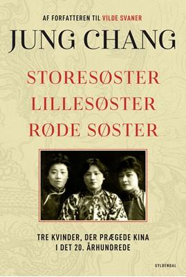 Storesøster, Lillesøster, Røde Søster Jung Chang 9788702314175