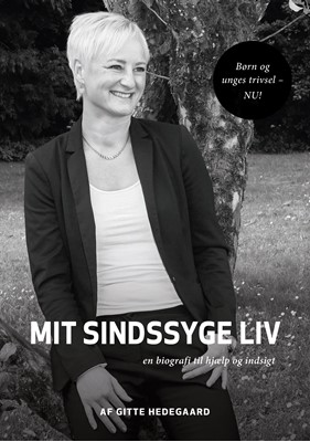 Mit Sindssyge Liv Gitte Hedegaard 9788743081784