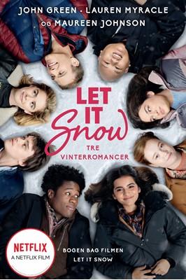 Let it snow Lauren Myracle, John Green, Maureen Johnson 9788702304541