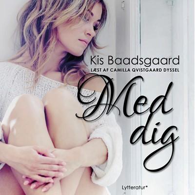 Med dig Kis Baadsgaard 9788770305129