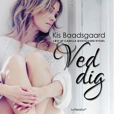 Ved dig Kis Baadsgaard 9788770305136