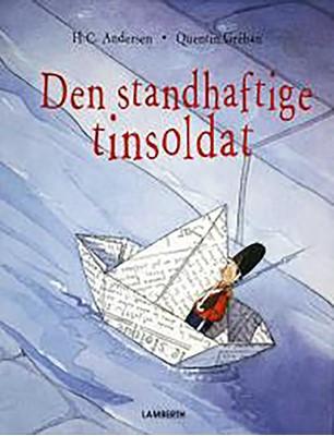 Den standhaftige tinsoldat Lena Lamberth, H. C. Andersen 9788772246550