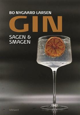Gin - Sagen & smagen Bo Nygaard  Larsen 9788772374093