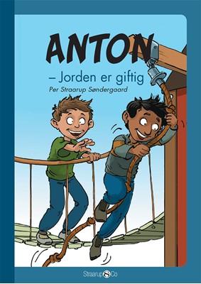 Anton - Jorden er giftig  Per Straarup Søndergaard 9788775490059