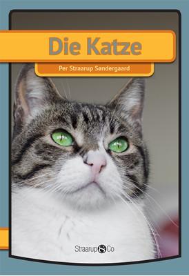 Die Katze  Per Straarup Søndergaard 9788775490257