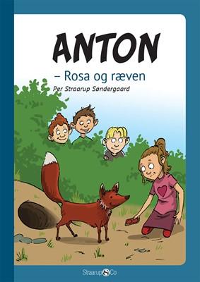 Anton - Rosa og ræven  Per Straarup Søndergaard 9788775490042