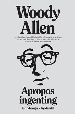 Apropos ingenting Woody Allen 9788702307511
