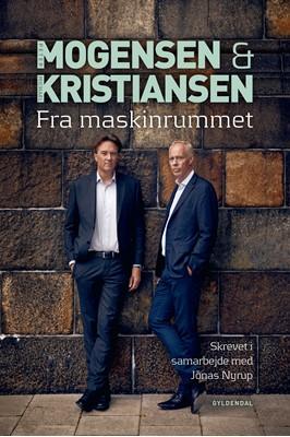 Mogensen og Kristiansen. Fra Maskinrummet Michael Kristiansen, jonas nyrup, Peter Mogensen 9788702282993