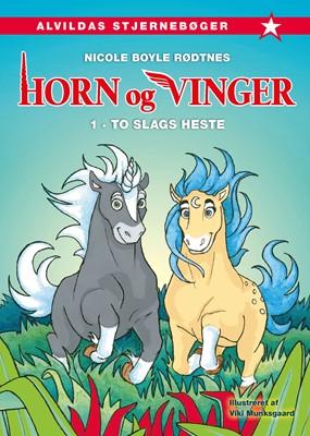 Horn og vinger 1: To slags heste Nicole Boyle Rødtnes 9788741513676