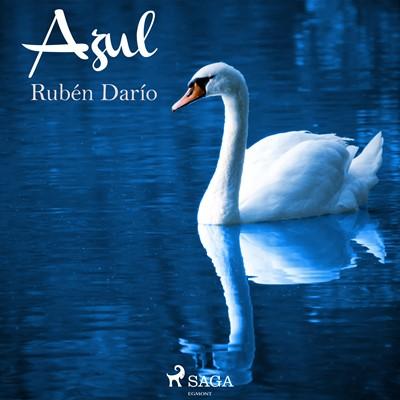 Azul... Rubén darío 9788726753899