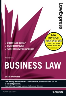 Law Express: Business Law (Revision Guide) Ewan MacIntyre 9781292012902