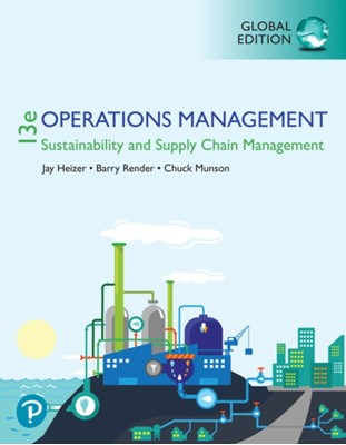 Operations Management:  Sustainability and Supply Chain Management, Global Edition Jay Heizer, Chuck Munson, Barry Render 9781292295039