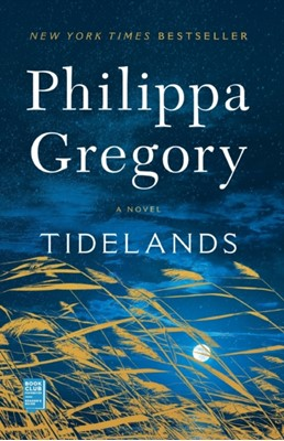 Tidelands Philippa Gregory 9781501187162