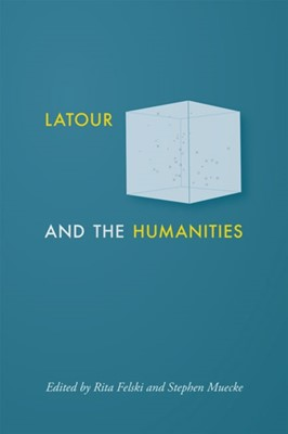 Latour and the Humanities  9781421438900