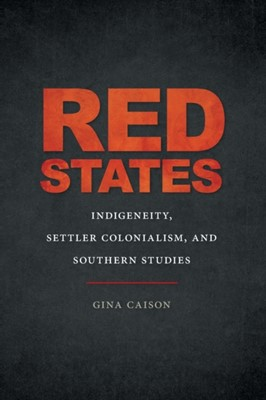 Red States Gina Caison 9780820358796
