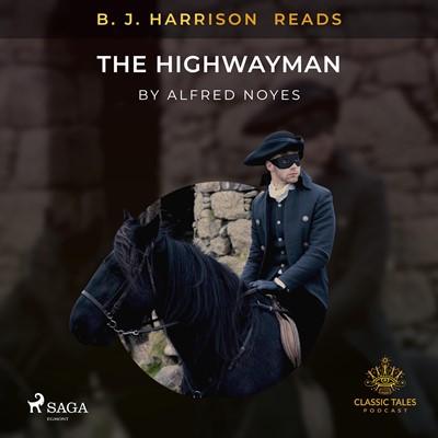 B. J. Harrison Reads The Highwayman Alfred Noyes 9788726573237