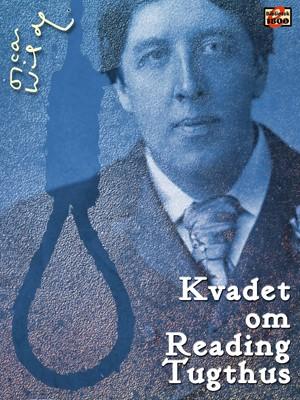 Kvadet om Reading Tugthus Oscar Wilde 9788779797086
