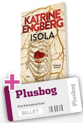 Billet til Katrine Engberg og Trine Appel + bogen ISOLA på Kolding Bibliotek d.10. november kl.19.  1234567111144
