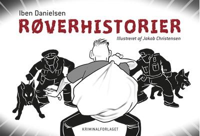 Røverhistorier Iben Danielsen 9788772163079
