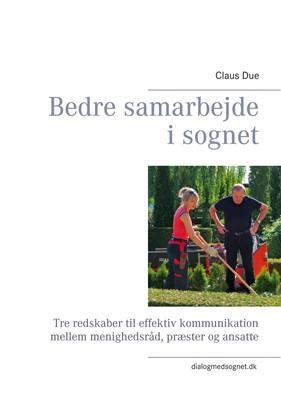 Bedre samarbejde i sognet Claus Due 9788743064121