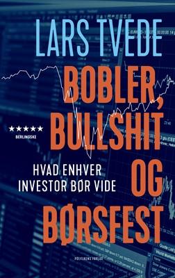 Bobler, bullshit og børsfest Pernille Enggaard, Lars Tvede 9788740064957