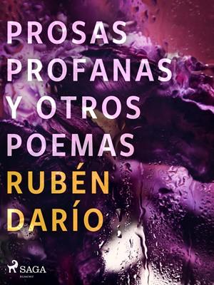 Prosas profanas y otros poemas Rubén darío 9788726551082