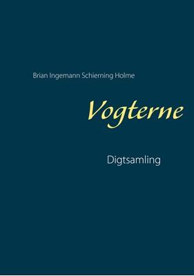 Vogterne Brian Ingemann Schierning Holme 9788743064510