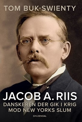 Jacob A. Riis Tom Buk-Swienty 9788702287257