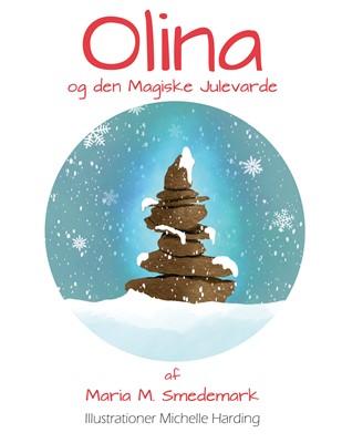 Olina og den Magiske Julevarde Maria Meng Smedemark 9788743064541