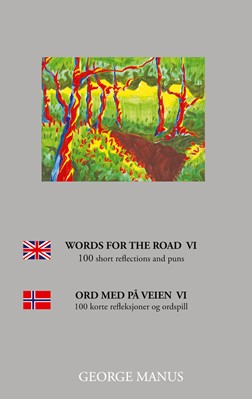 Words for the Road VI George Manus 9788743064442