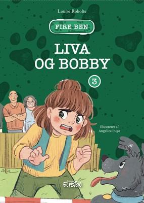 Liva og Bobby Louise Roholte 9788772149400