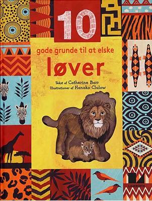 10 gode grunde til at elske løver Catherine Barr 9788772246390