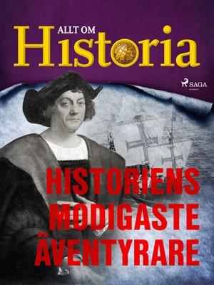 Historiens modigaste äventyrare Allt Om Historia 9788726708035